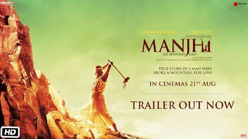 manjhi the mountain man official trailer