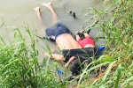 Shocking Photo of Drowned Father and Daughter Highlights Perils Facing by Many Migrants